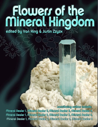 "Cover for ""Flowers of the Mineral Kingdom"""