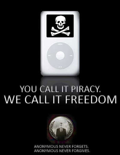 Graphic of an ipod with a skull and cross bones on it. Below it states You call it privacy. We call it freedom. Anonymous never forgets. Anonymous never forgives.
