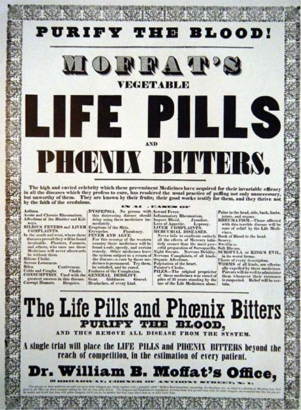 """An old paper sign that says """"Purify the blood! Moffat's vegetable life pills and phoenix bitters."""""""