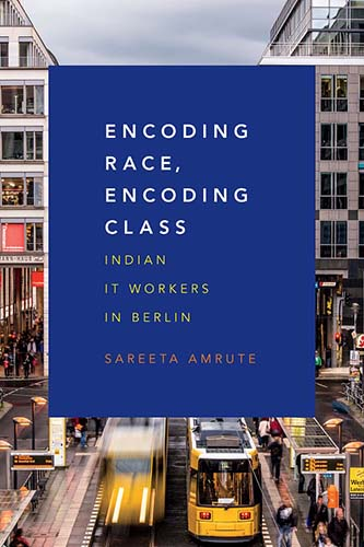 Book cover of Encoding Race, Encoding Class White text of title over dark blue rectangular field, laid over a color photograph of a busy tram station in Berlin.