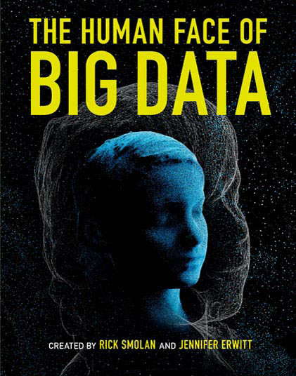 """Yellow capital letters on a black background, """"The Human Face of Big Data,"""" above a blue, digitized face of a child in 3/4 profile view, with a larger silhouette of a similar face in light grey superimposed."""