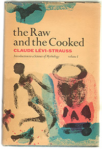 An image of the cover of The Raw and the Cooked by Levi-Strauss