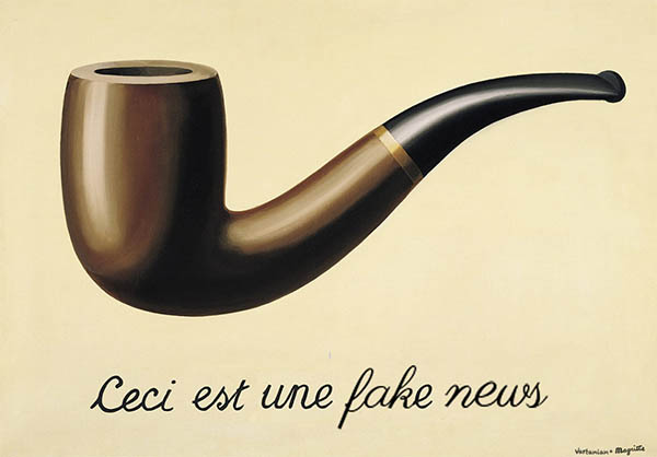 """Magritte's painting of a pipe. The text below the pipe has been changed to """"ceci est une fake news"""""""