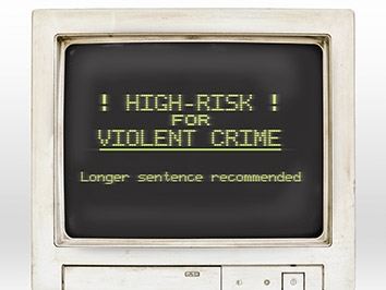 """Rendering of an old computer monitor. The screen says: """"!High-Risk! for Violent Crime. Longer Sentence recommended."""""""