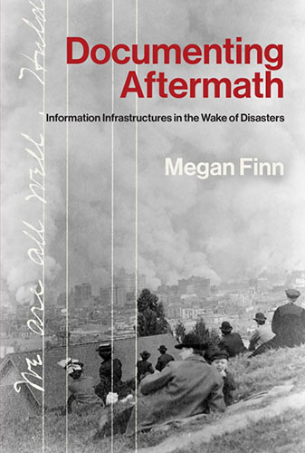 "The book cover for ""Documenting Aftermath,"" red text on a old black and white background image of people on a hill overlooking a city with many fires."