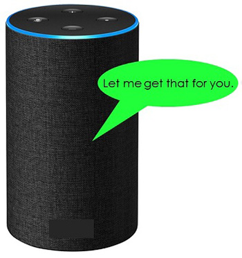 "An black Amazon Echo is adorned with a bright green speech bubble saying ""Let me get that for you."""