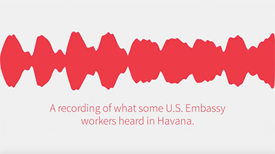 """The image is of a red sound wave, with the words """"a recording of what some U.S Embassy workers heard in Havana"""" in red text below it. The image was created by AP press when it released the sound."""