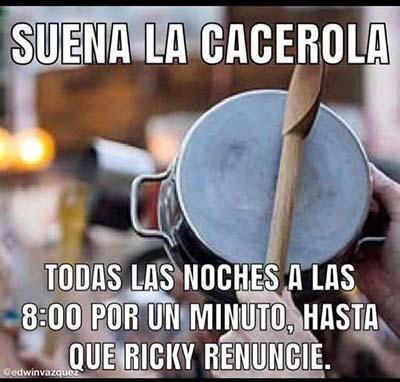 Suena la cacerola todas las noches a las 8:00 por un minuto, hasta que Ricky renuncie