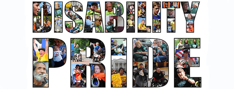 The words disability pride, filled with photos of people with different disabilities and their friends and families