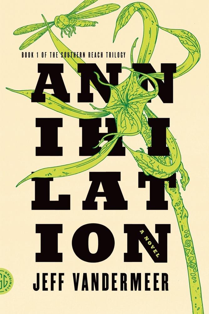"""Светло желтая обложка книги """"Аннигиляция"""" Джефа Вандермеера. Название книги, разбитое на четыре строчки по три черные буквы в каждой, переплетено с зеленым растением"""