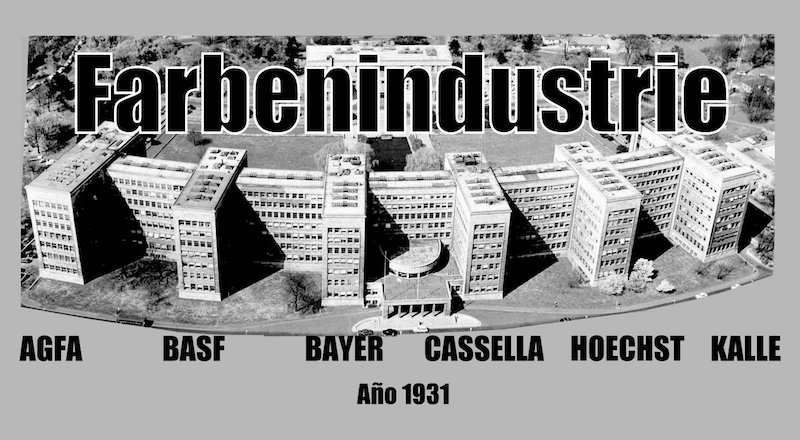 Names of the Chemical Companies constituting the IG Farben Chemical Cartel during the twentieth century